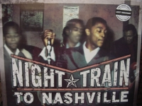 """Night Train to Nashville: Music City Rhythm & Blues 1945-1970 (2LPs)"" - Product Image"