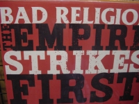 """Bad Religion, The Empire Strikes"" - Product Image"