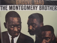 """The Montgomery Brothers, Groove Yard"" - Product Image"
