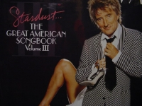 """Rod Stewart, Stardust - The Great American Songbook Vol.III"" - Product Image"