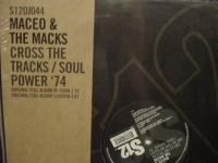 """Maceo & The Macks, Cross The Tracks (We Better Go Back/ Soul Power '74"" - Product Image"