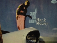 """Hank Mobley, A Caddy For A Daddy"" - Product Image"