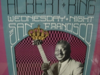 """Albert King, Live Wednesday Night In San Francisco - CURRENTLY SOLD OUT"" - Product Image"