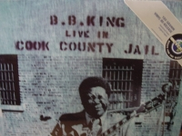 """B.B. King, Live At Cook County Jail - 180 Gram - Last Copy"" - Product Image"