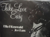 """Ella Fitzgerald & Joe Pass,Take Love Easy - 180 Gram - 45 Speed - Limited Numbered Edition"" - Product Image"