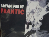 """Bryan Ferry, Frantic"" - Product Image"