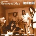 """Fleetwood Mac, Live At The BBC - Peter Green's Fleetwood Mac (CD 1996)"" - Product Image"