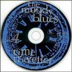 """Moody Blues, Time Traveller Blues 4 CD Box Set"" - Product Image"