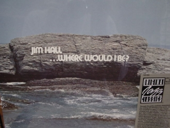 """Jim Hall, Where Would I Be - with Unique Marketing Sticker"" - Product Image"
