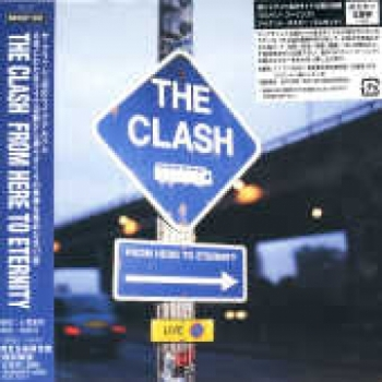 """The Clash, Here To Eternity: Live - OBI Mini Replica LP In a CD - Japanese"" - Product Image"