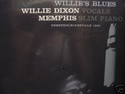 """Willie Dixon & Memphis Slim, Willie's Blues - 45 Speed 2 LP Set #140"" - Product Image"