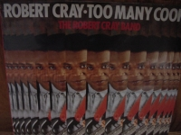"""Robert Cray, Too Many Cooks"" - Product Image"