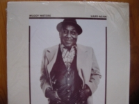 """""""Muddy Waters, Hard Again (w/ Johnny Winter)"""" - Product Image"""