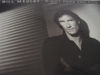 """""""Bill Medley, Right Here And Now"""" - Product Image"""