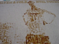 """Neil Young, Silver And Gold"" Last Copy - Product Image"