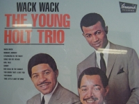 """Young Holt Trio, Wack Wack"" - Product Image"