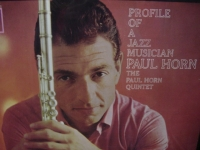 """Paul Horn, Profile of a Jazz Musician"" - Product Image"