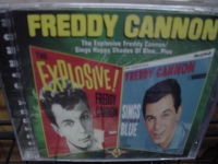 """Freddy Cannon, The Explosive Freddy Cannon & Sings Happy Shades Of Blue (2 LPs in 1 CD)"" - Product Image"