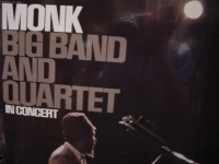 """Thelonious Monk,  Big Band and Quartet In Concert"" - Product Image"