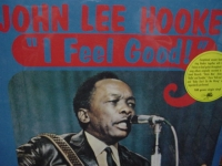 """John Lee Hooker, I Feel Good!  - 180 Gram (Last Copy)"" - Product Image"