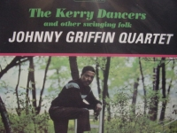 """Johnny Griffin, The Kerry Dancers and Other Swinging Folk (2 LPS, #140 pressing)"" - Product Image"