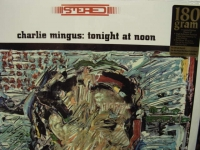 """Charles Mingus, Tonight At Noon - 180 Gram"" - Product Image"