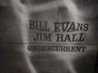 """""""Bill Evans & Jim Hall, Undercurrent (Gate Fold Cover)"""" - Product Image"""