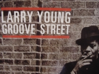 """""""Larry Young, Groove Street"""" - Product Image"""