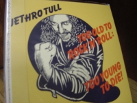 "Jethro Tull, Too Old To Rock & Roll Too Young To Die - Mini LP Replica In A CD - Japanese"" - Product Image"